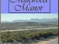 Milkwood Manor